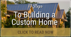 Steps to Building a Custom Home