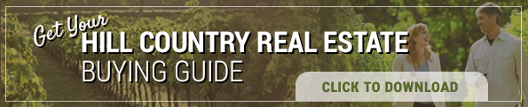 Click to Get Your Hill Country Real Estate Buying Guide